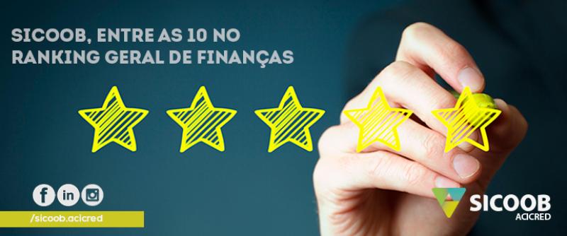 Sicoob, entre as 10 no ranking geral de Finanças e 6 entre os bancos que mais cresceram em operações de crédito.